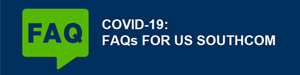 COVID-19: FAQs for U.S. SOUTHCOM Personnel